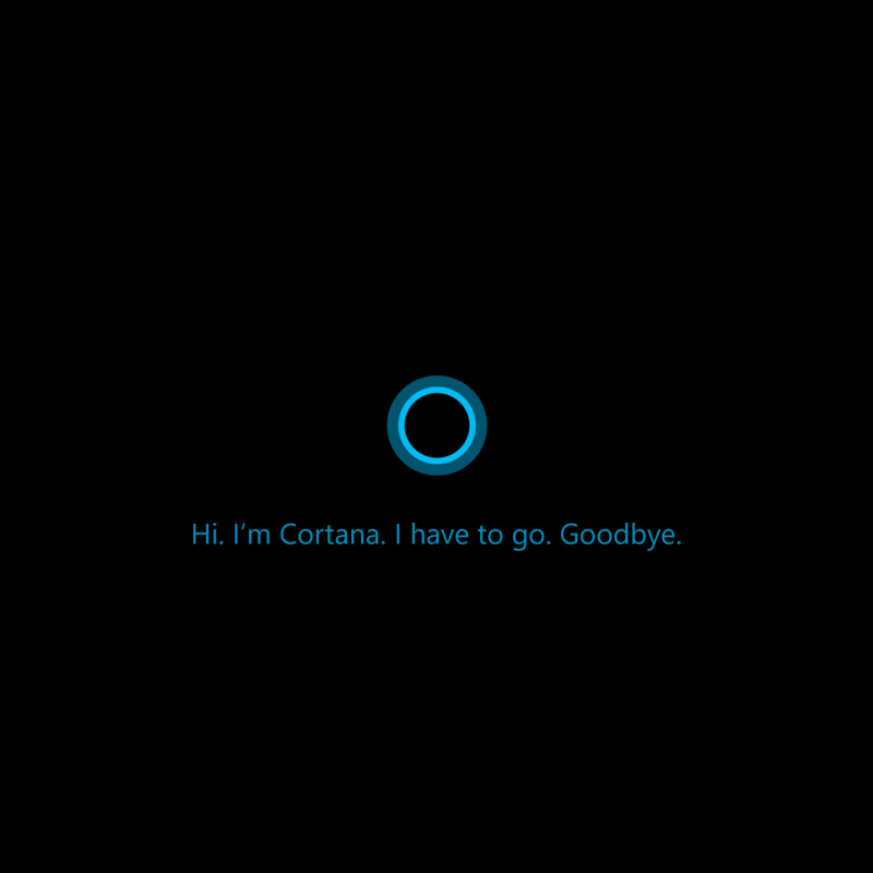 Goodbye, Microsoft Cortana