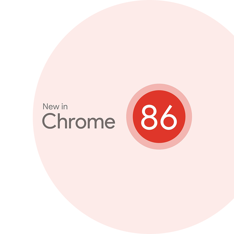 New in Chrome 86