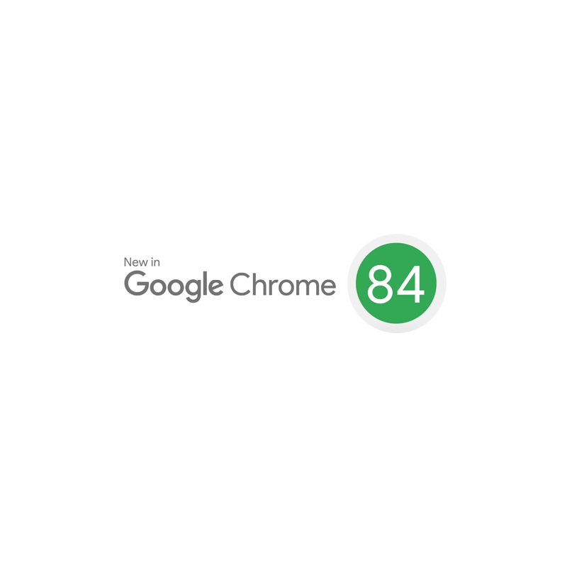 New in Chrome 84